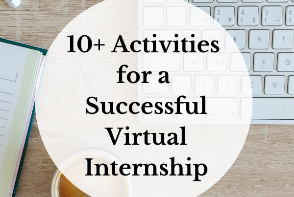 10+ Activities for a Successful Virtual Internship Featured Image