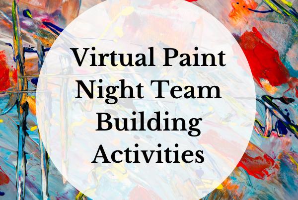 Virtual Paint Night Team-Building Activities