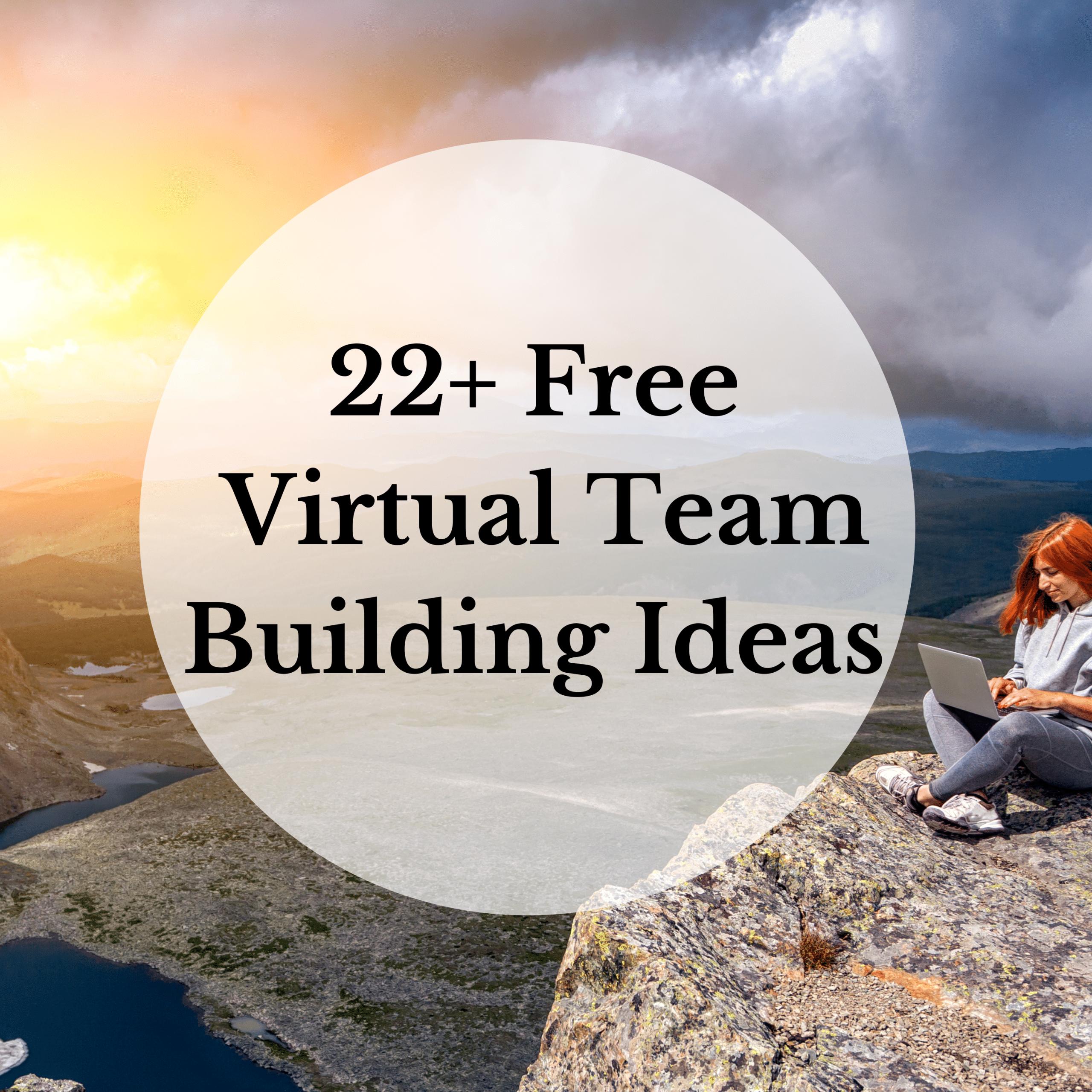 Free Virtual Team Building Ideas