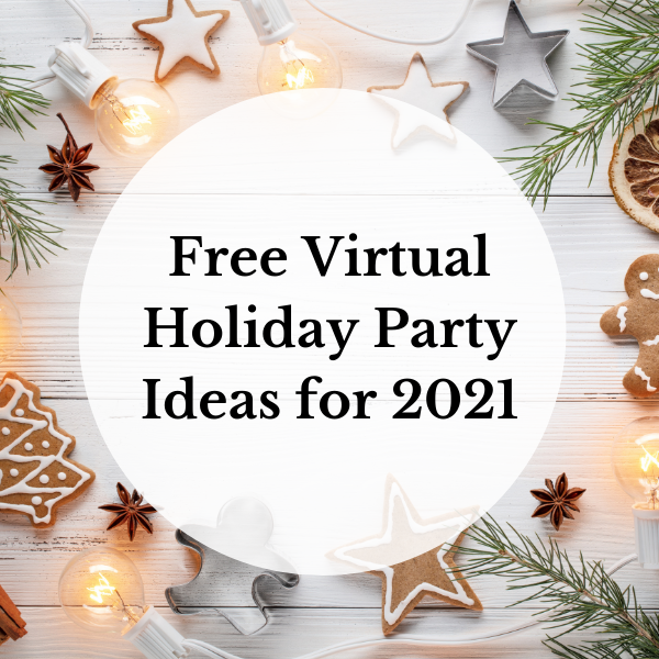 Free Virtual Holiday Party Ideas for 2021