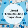 Virtual Team Building Bingo Ideas
